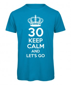 Keep Calm And Let's Go T-Shirt Azur