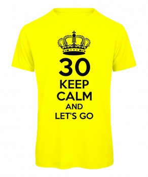 Keep Calm And Let's Go T-Shirt Neongelb