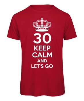 Keep Calm And Let's Go T-Shirt Rot