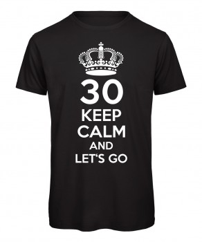 Keep Calm And Let's Go T-Shirt Schwarz