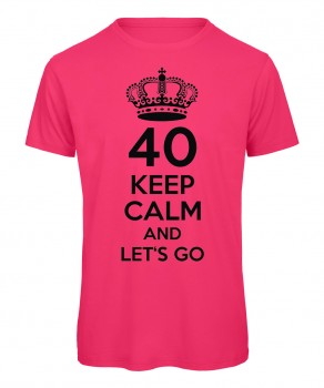 40 keep calm and let's go Neonpink