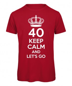 40 keep calm and let's go Rot