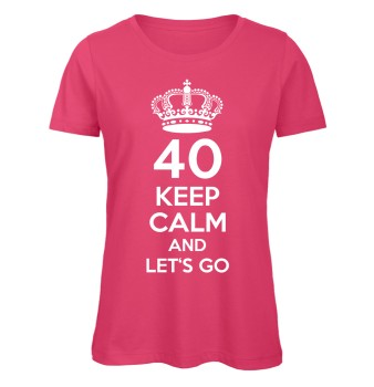 40 keep calm and let's go Women