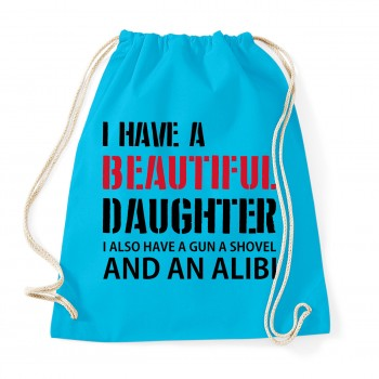 I have a beautiful daughter - Cotton Gymsac Surf Blue