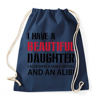 I have a beautiful daughter - Cotton Gymsac Navy