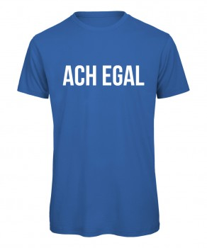 Ach egal - Men T-Shirt