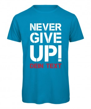 Never give up Fussball T-Shirt Azur