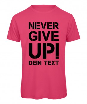 Never give up Fussball T-Shirt Pink