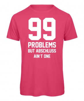 99 Problems Pink
