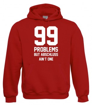99 Problems - Abschluss Rot