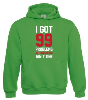 I Got 99 Problems Grün
