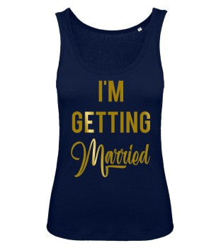 I'm Getting Married JGA Damen Tank Top