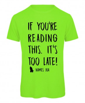 If you reading this its to late JGA T-Shirt Neongrün