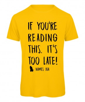 If you reading this its to late JGA T-Shirt Gelb