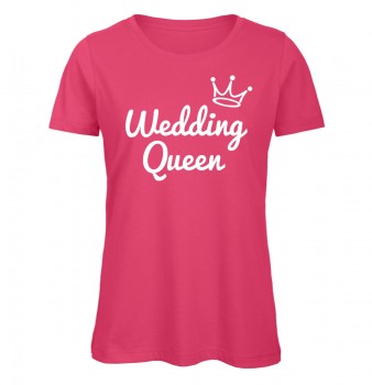 Wedding Queen JGA Frauen T-Shirt Pink