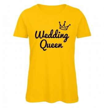 Wedding Queen JGA Frauen T-Shirt Gelb