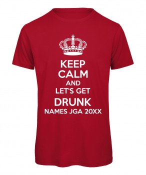 Keep Calm And Let Get Drunk Rot