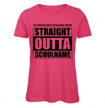 Straight Outta Schulname Pink