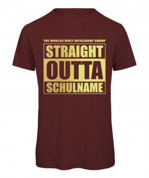 Straight Outta Schulname Bordeaux