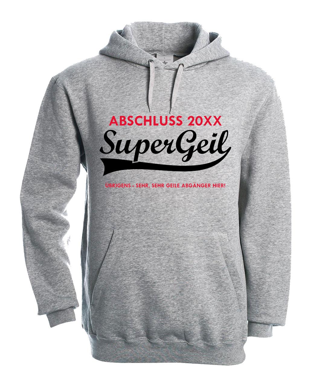 low priced 042b5 228e4 Supergeile Supergeil Abschluss Hoodies günstig bestellen und ...