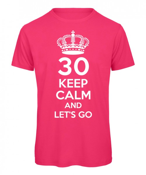 Keep Calm And Let's Go T-Shirt Neonpink