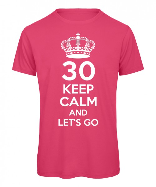 Keep Calm And Let's Go T-Shirt Pink