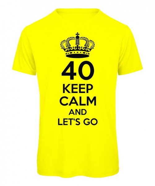 40 keep calm and let's go Neongelb