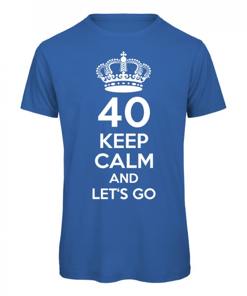 40 keep calm and let's go Royalblau
