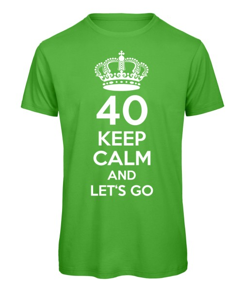40 keep calm and let's go Grün