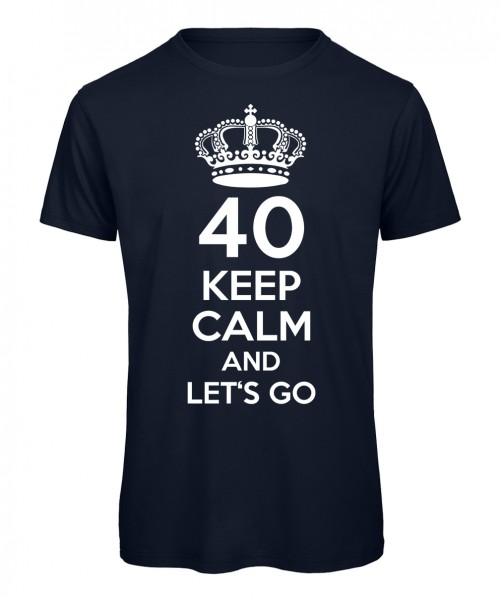 40 keep calm and let's go Marineblau