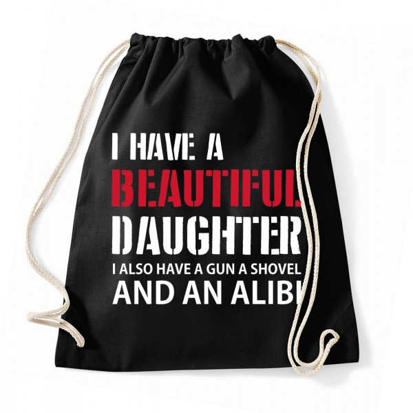 I have a beautiful daughter - Cotton Gymsac Black