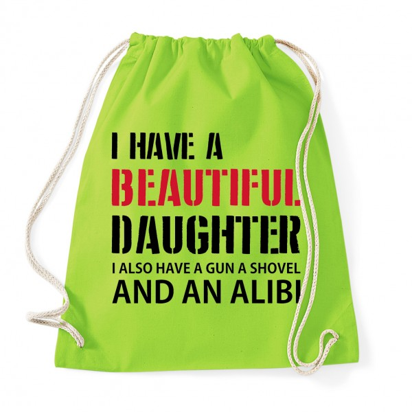 I have a beautiful daughter - Cotton Gymsac Lime Green