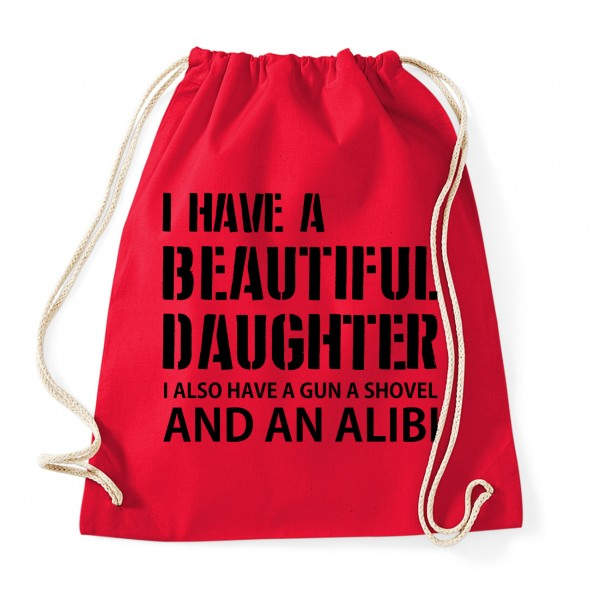 I have a beautiful daughter - Cotton Gymsac Red
