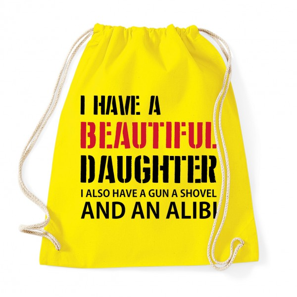 I have a beautiful daughter - Cotton Gymsac Yellow