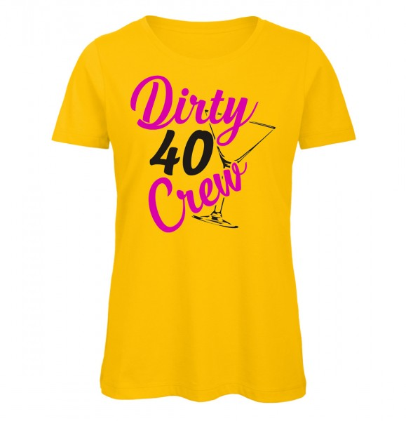 Dirty 40 Crew Gelb