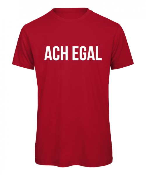 Ach egal - Men T-Shirt Rot