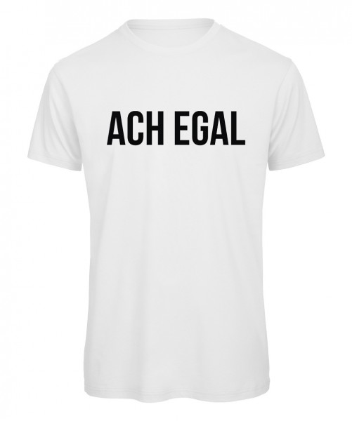 Ach egal - Men T-Shirt Weiß