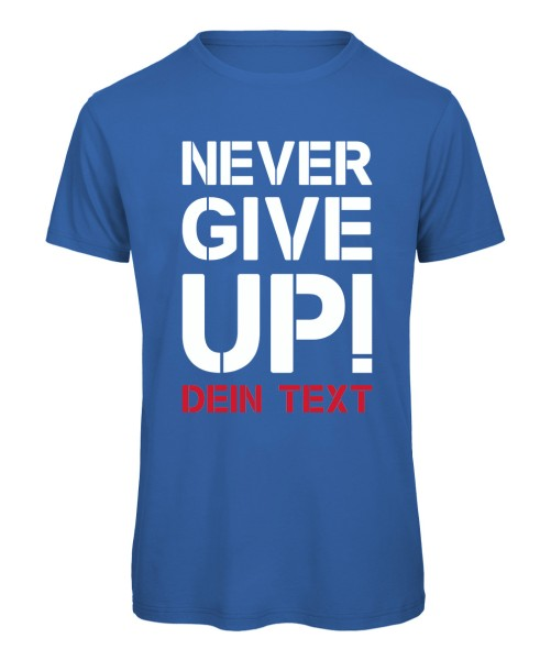 Never give up Fussball T-Shirt Royalblau