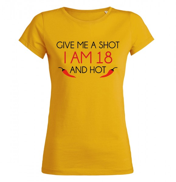 Give me a Shot iam 18 and hot Gelb