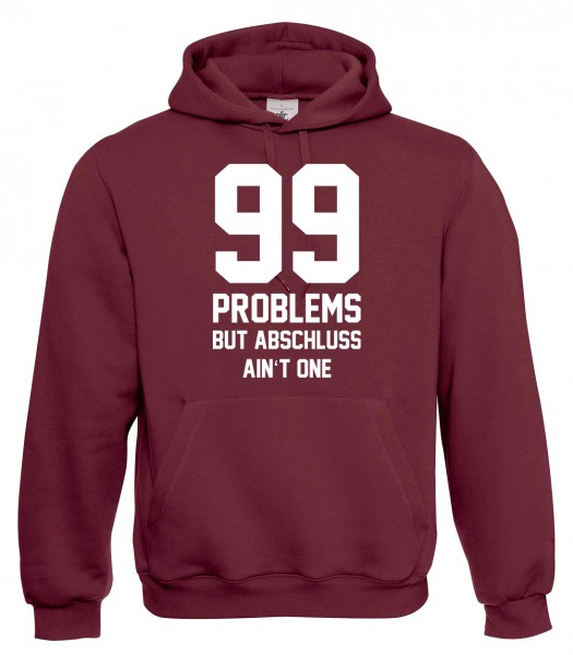 99 Problems - Abschluss Bordeaux