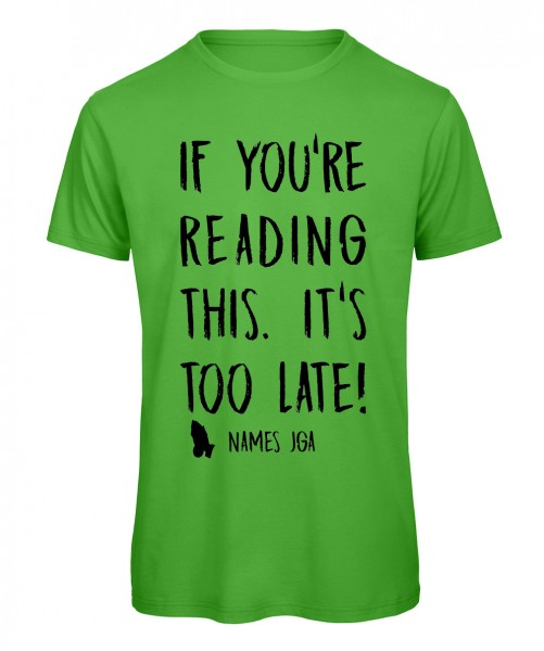 If you reading this its to late JGA T-Shirt Grün