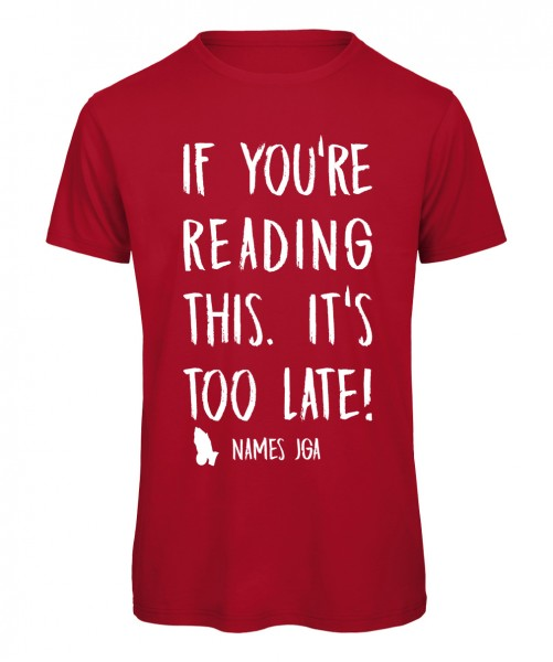 If you reading this its to late JGA T-Shirt Rot