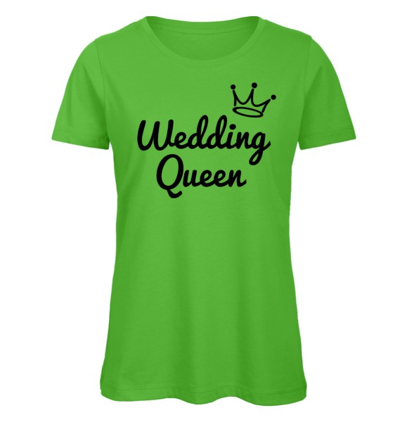 Wedding Queen JGA Frauen T-Shirt Grün