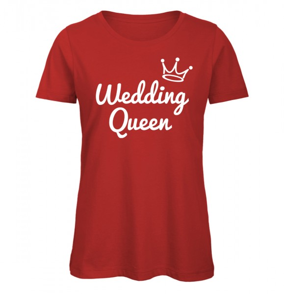 Wedding Queen JGA Frauen T-ShirtRot