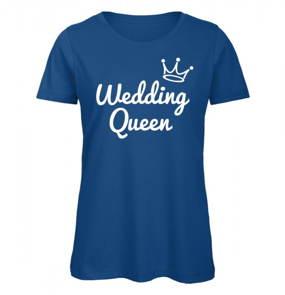 Wedding Queen JGA Frauen T-Shirt Royalblau