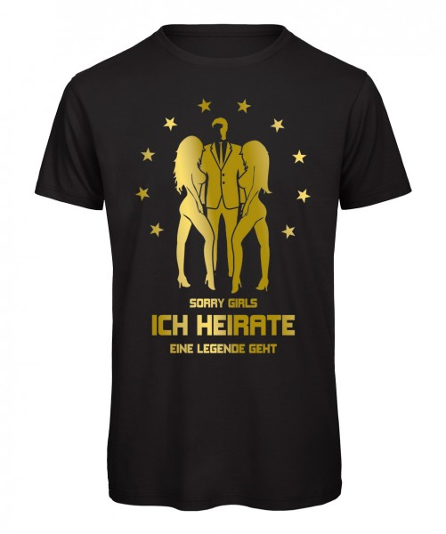 Sorry Girls ich heirate - JGA T-Shirt Schwarz