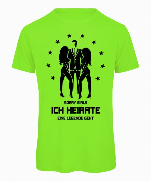 Sorry Girls ich heirate - JGA T-Shirt Neongrün