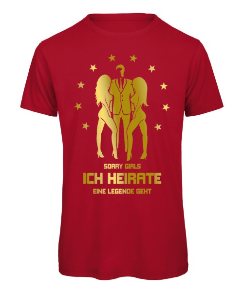 Sorry Girls ich heirate - JGA T-Shirt Rot