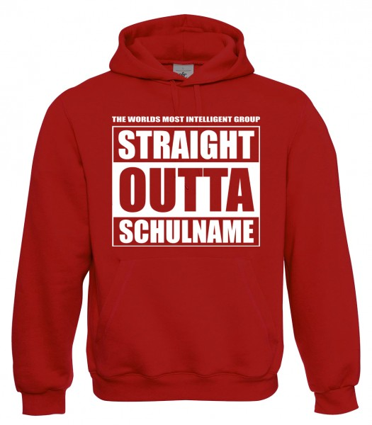 Straight Outta Schulname Rot